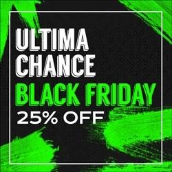 Última Chance Black Friday 25% OFF